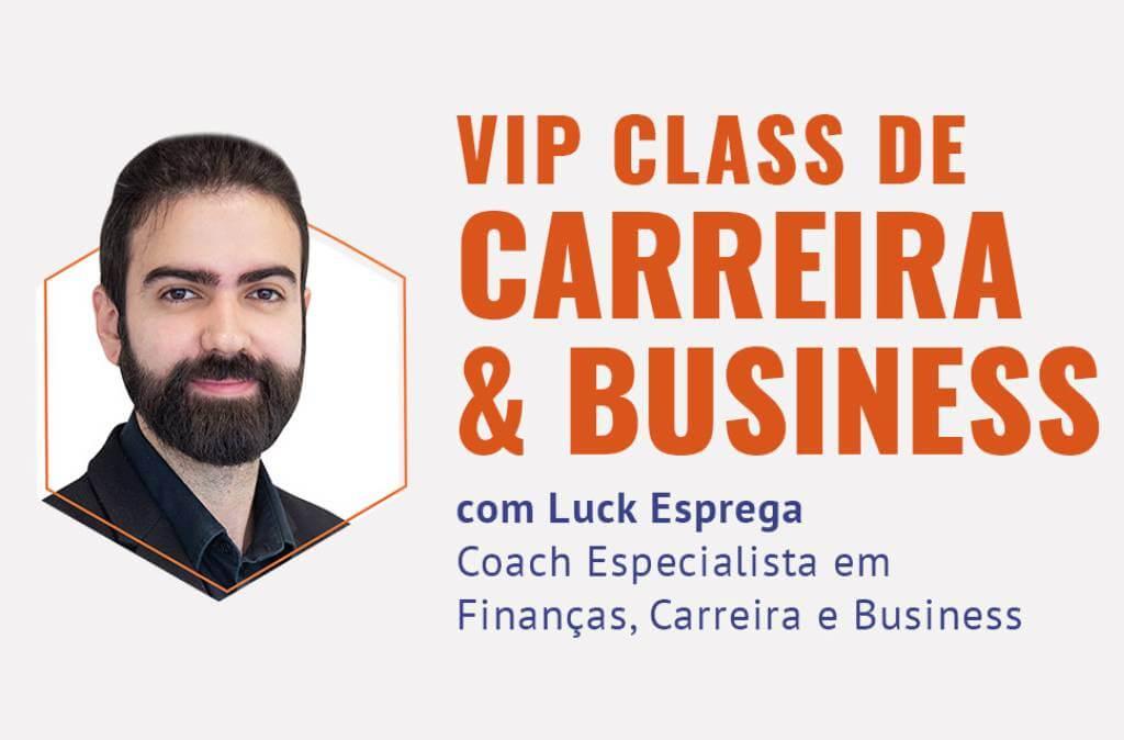 Vip Class – Carreira e Business