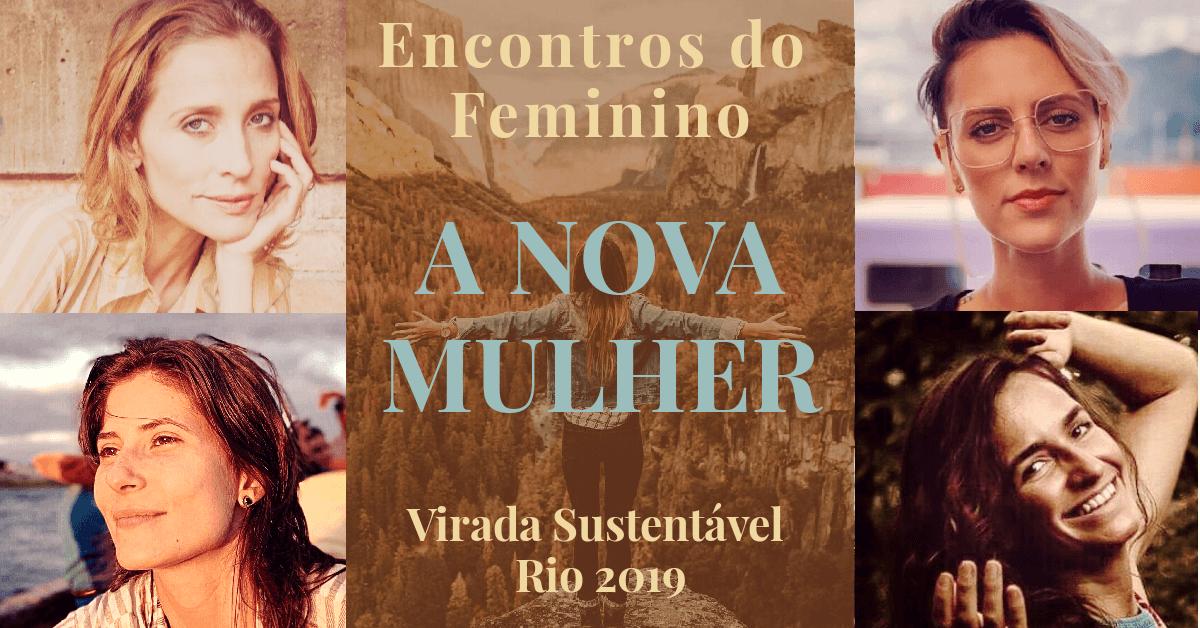 Encontros do Feminino | A Nova Mulher