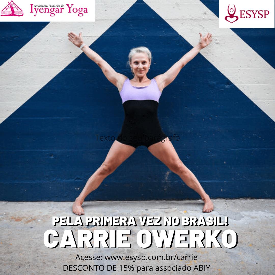 Carrie Owerko no Brasil
