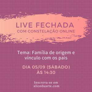 Live fechada com Constelação Familiar On-line