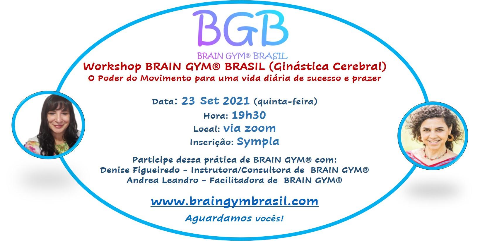 Workshop BRAIN GYM® BRASIL O Poder do Movimento para uma vida diária de sucesso e prazer